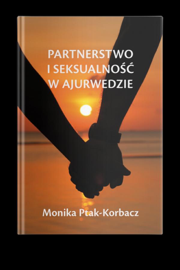 Partnerstwo i seksualność w Ajurwedzie
